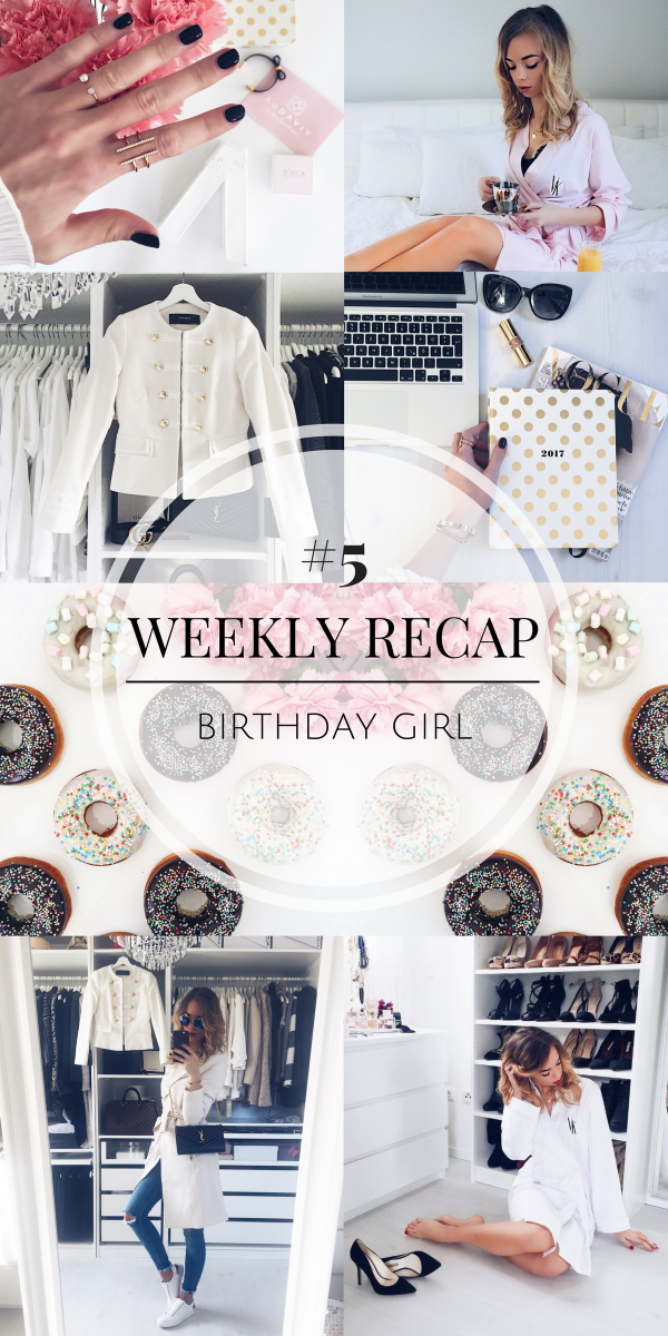 WEEKLY RECAP #5 - Birthday Girl